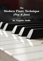 The Modern Piano Technique (Pop & Jazz)