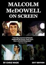 Malcolm McDowell On Screen: 2017 Edition