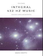 Integral 432 Hz Music - Awareness, music and meditation
