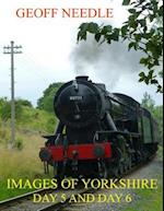 Images of Yorkshire - Day 5 and Day 6