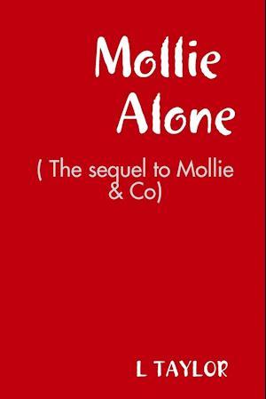 Mollie Alone