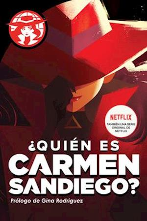 ¿quién Es Carmen Sandiego? = Who in the World Is Carmen Sandiego?