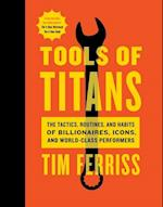 Tools of Titans af Tim Ferriss