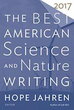 The Best American Science and Nature Writing 2017 (The Best American)