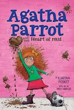 Agatha Parrot and the Heart of Mud (Agatha Parrot)