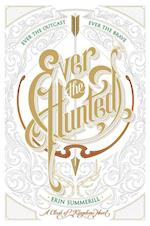 Ever the Hunted (Clash of Kingdoms)