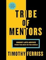 Tribe of Mentors af Timothy Ferriss