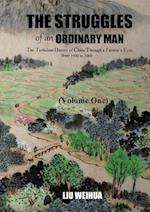 The Struggles of an Ordinary Man (China 1930-2000) (I) af Weihua Liu