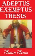 Adeptus Exemptus Thesis