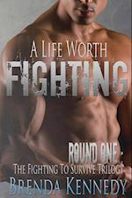 A Life Worth Fighting af Brenda Kennedy