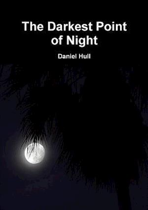 Bog, paperback The Darkest Point of Night af Daniel Hull