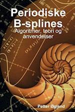 Periodiske B-Splines af Petter Ogland