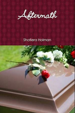 Bog, paperback Aftermath af Shatiera Holman