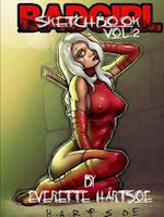 Everette Hartsoe's Badgirl Sketchbook vol.2