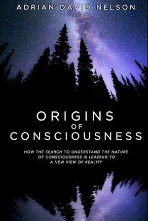 Origins of Consciousness