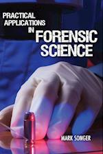 Practical Applications in Forensic Science