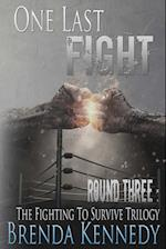 One Last Fight