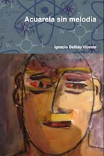 Acuarela Sin Melodia af Ignacio Bellido Vicente