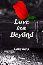 Love from Beyond af Craig Rupp