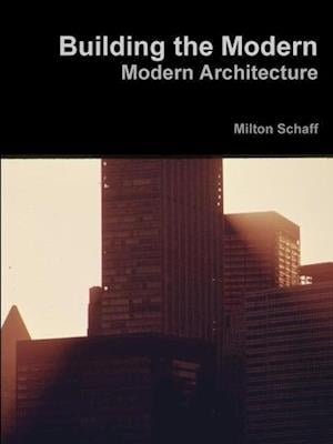 Building the Modern