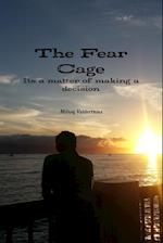 The Fear Cage af Milton Valderrama