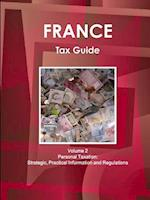 France Tax Guide Volume 2 Personal Taxation af Inc Ibp