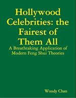 Hollywood Celebrities the Fairest of Them All