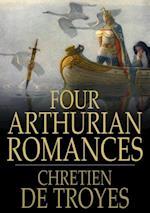 Four Arthurian Romances af Chrétien de Troyes