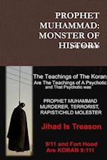 PROPHET MUHAMMAD: MONSTER OF HISTORY