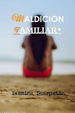 Maldicion Familiar* af Yasmina Scarpetta