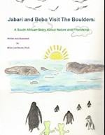 Jabari and Bebo Visit The Boulders: A South African Story About Nature and Friendship af Ph.D. Slovin Brian Lee
