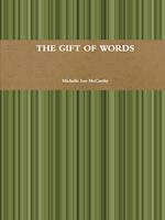 The Gift of Words af Michelle McCarthy