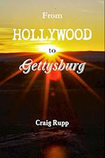 From Hollywood to Gettysburg af Craig Rupp
