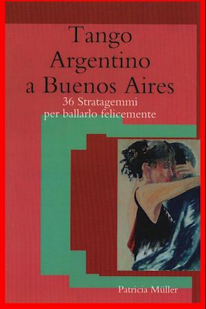 Tango Argentino a Buenos Aires