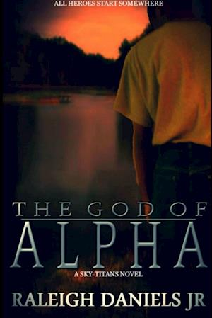 The God of Alpha (Sky-Titans, #1)
