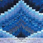 Stitching Up The Blues af Lois York