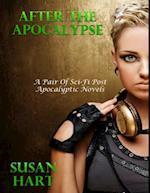 After the Apocalypse - A Pair of Post Apocalyptic Sci Fi Novels