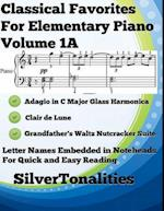 Classical Favorites for Elementary Piano Volume 1 A