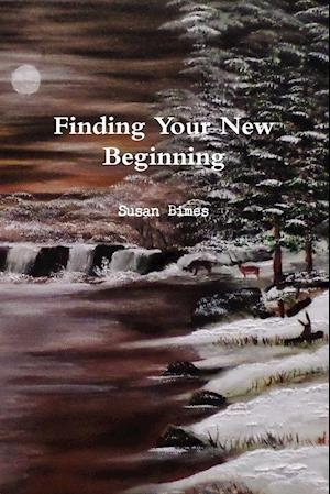 Finding Your New Beginning