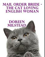 Mail Order Bride - the Cat Loving English Woman