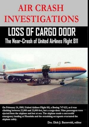 AIR CRASH INVESTIGATIONS - Loss of Cargo Door - The Near Crash of United Airlines Flight 811