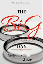 The BiG Day (White Collar Woman 3) af Nicholas L Maze