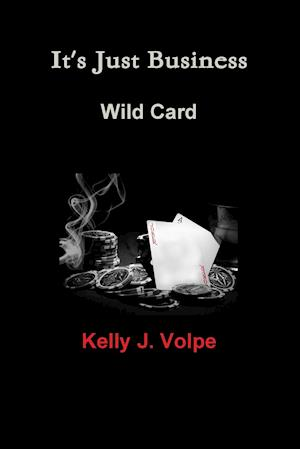It's Just Business - Wild Card