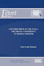 Another Brick in The Wall: The Israeli Experience in Missile Defense af Jean-Loup Samaan, U.s. Army War College, Strategic Studies Institute