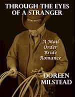 Through the Eyes of a Stranger: A Mail Order Bride Romance