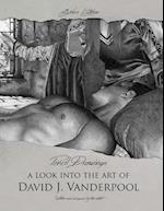 Collector's Edition Pencil Drawings - A Look Into the Art of David J. Vanderpool