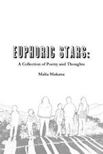 Euphoric Stars: A Collection of Poetry and Thoughts af Malia Makana