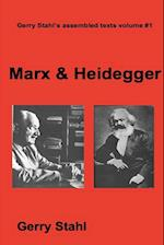 Marx & Heidegger