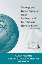 Strategy and Grand Strategy: What Students and Practitioners Need to Know af Strategic Studies Institute (SSI), Army War College U.S.