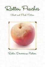 Rotten Peaches af Robin Devereaux-nelson